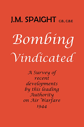 Cover of Bombing Vindicated by J.M. Spaight